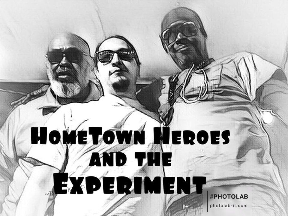 Hometown Heros and the Experiment